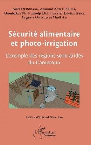 Sécurité alimentaire et photo-irrigation - l'harmattan - 9782343180717 -