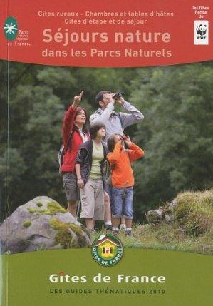 Séjours nature dans les Parcs Naturels - Gîtes de France - 9782353200450 -