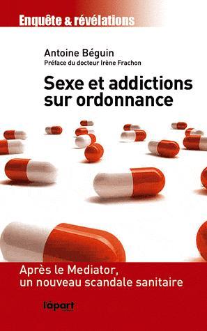 Sexe et addictions sur ordonnance - l'apart - 9782360350612 -