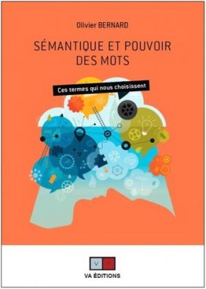 Sémantique et pouvoir des mots - VA Editions - 9782360930722 -