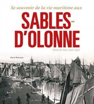 Se souvenir de la vie maritime aux Sables d'Olonne(1900-1940) - geste - 9782367467481 -