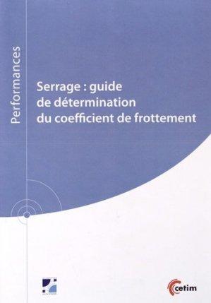 Serrage : guide de détermination du coefficient de frottement - Centre techniques des industries mécaniques - 9782368940181 -