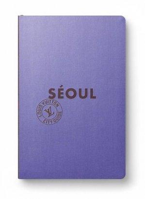 Séoul. Edition 2020 - Louis Vuitton - 9782369831952 -