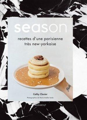 Season. Les recettes d'une parisienne très new-yorkaise - Marabout - 9782501136679 -