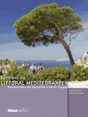 Sentiers du littoral méditerranéen - glenat - 9782723462594