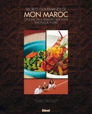Secrets gourmands de mon Maroc - Glénat - 9782723479561 -