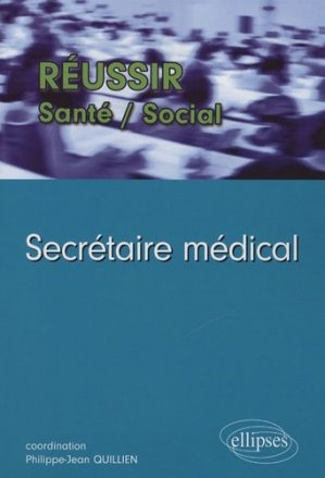 Secrétaire médical - ellipses - 9782729850524