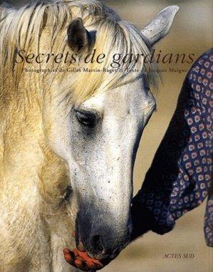 Secrets de gardians - actes sud  - 9782742739813 -