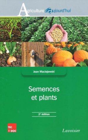 Semences et plants - lavoisier / tec et doc - 9782743015336