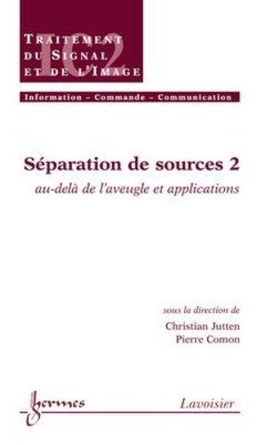 Séparation de sources 2 - hermès / lavoisier - 9782746215184 -