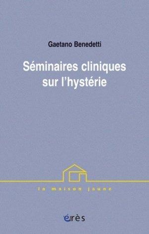 Séminaires cliniques sur l'hystérie - eres - 9782749234472 -