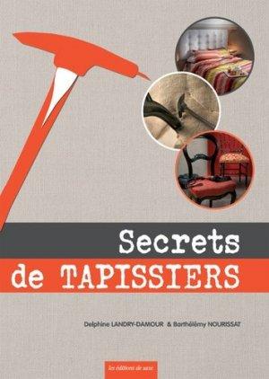 Secrets de tapissiers - de saxe  - 9782756525860 -