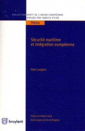 Sécurité maritime et intégration européenne - bruylant - 9782802760436 -