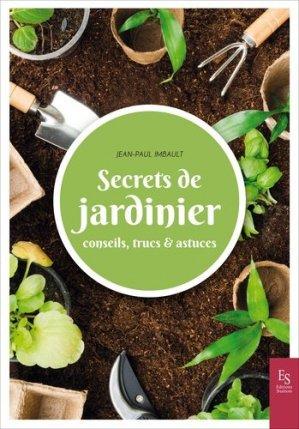 Secrets de jardinier - alan sutton - 9782813813664 -