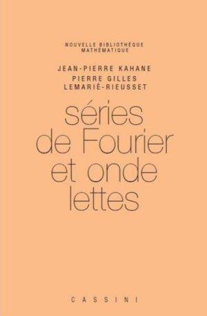 Séries de Fourier et ondelettes - cassini - 9782842251611 -