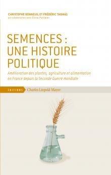 Semences : une histoire politique - charles leopold mayer - 9782843771651 -