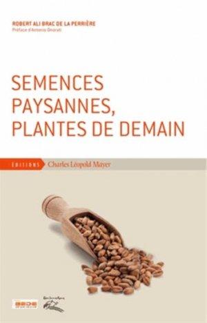 Semences paysannes, plantes de demain - charles leopold mayer - 9782843771873 -