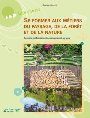 Se former aux métiers du paysage, de la forêt et de la nature-educagri-9782844447401