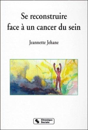 Se reconstruire face à un cancer du sein - chronique sociale - 9782850083716 -