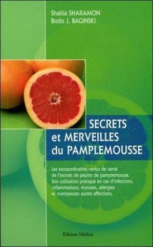 Secrets et merveilles du pamplemousse - medicis - 9782853271844 -