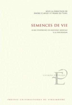 Semences de vie - presses universitaires de strasbourg - 9782868204691 -