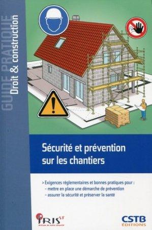 Sécurité et prévention sur les chantiers - cstb - 9782868916259 -