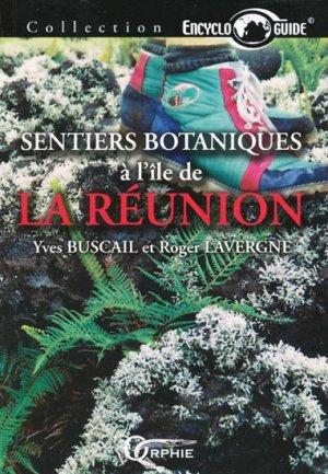 Sentiers botaniques à l'île de La Réunion - orphie - 9782877634236 -