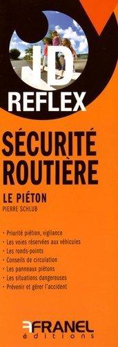 Sécurité routière : Le piéton - arnaud franel - 9782896035076 -