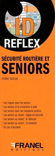 Sécurité routière et seniors - arnaud franel - 9782896035687 -