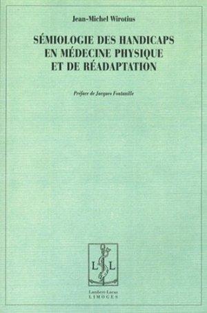 Sémiologie des handicaps en médecine physique et de réadaptation - lambert-lucas - 9782915806731 -