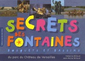 Secrets des fontaines. Bosquets et bassins du parc du château de Versailles - Editions Secrets des toiles - 9782952662406 - https://fr.calameo.com/read/005884018512581343cc0