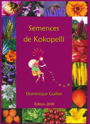 Semences de Kokopelli 2018 - association kokopelli - 9782952773270 -