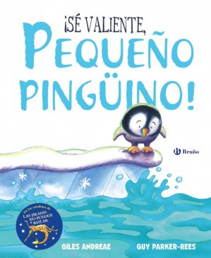 SE VALIENTE PEQUENO PINGUNO  - BRUNO - 9788469623640 -