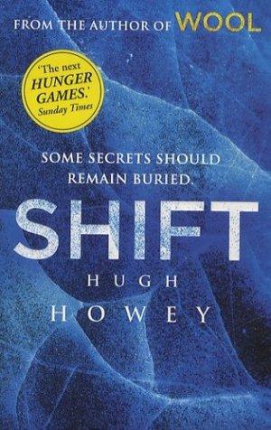 SHIFT (WOOL TRILOGY 2)  - arrow - 9780099580478 -