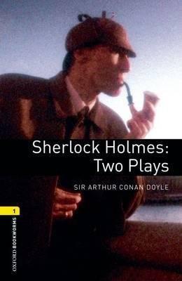 Sherlock Holmes: Two plays - oxford - 9780194235037 -