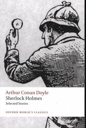Sherlock Holmes. Selected Stories - oxford - 9780199672066 -