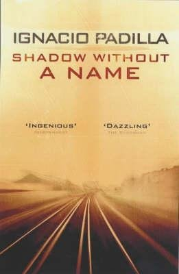SHADOW WITHOUT A NAME  - VINTAGE - 9780743207331 -