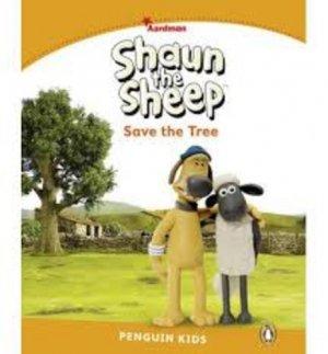 Shaun The Sheep Save the Tree - pearson - 9781447931348 -