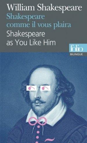 Shakespeare comme il vous plaîra - gallimard editions - 9782070467808 -