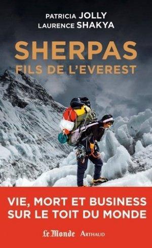 Sherpas, fils de l'Everest vie, mort et business sur le toit du monde - arthaud - 9782081333604 -