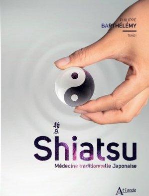 Shiatsu Tome 1 - atlande - 9782350304441 -
