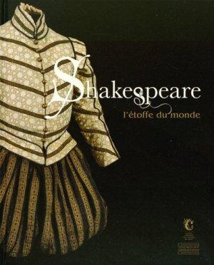 Shakespeare. L'étoffe du monde - Gourcuff Gradenigo - 9782353401826 -