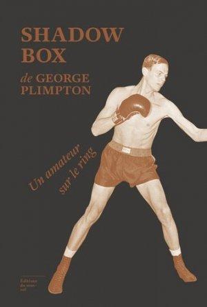 Shadow box. Un amateur sur le ring - Editions du Sous sol - 9782364683181 -