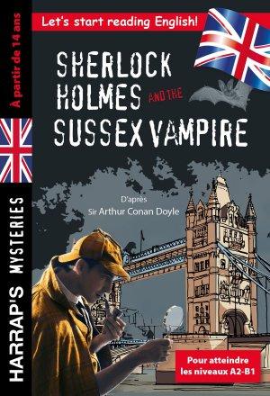 Sherlock Holmes and the Sussex Vampire - harrap's - 9782818707142 -