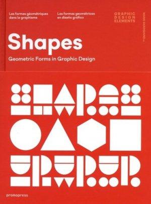Shapes : formes géométriques en graphisme - promopress - 9788416504541