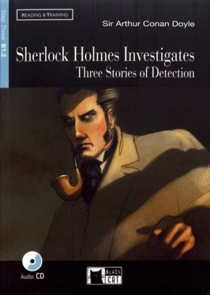 Sherlock Holmes Investigates - Three Stories of Detection - black cat - 9788853007803 -