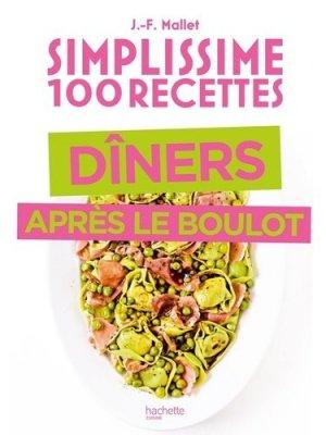 Simplissime Spécial dîner après le boulot - Hachette - 9782019457969 -