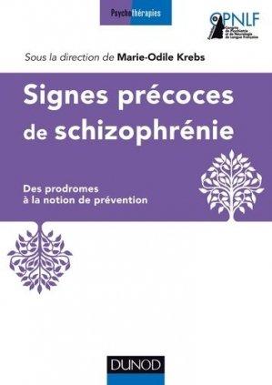 Signes précoces des schizophrénies - dunod - 9782100738434 -