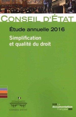 Simplification et qualité du droit. Etude annuelle 2016 - La Documentation Française - 9782110102553 -