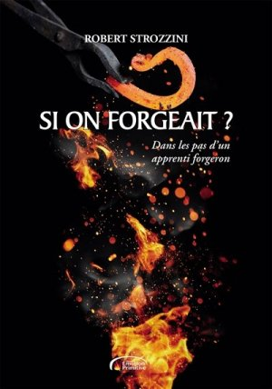 Si on forgeait ? - emotion primitive - 9782354222772 -